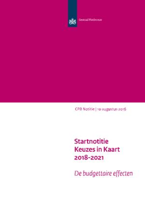 Startnotitie Keuzes in Kaart 2018-2021: de budgettaire effecten