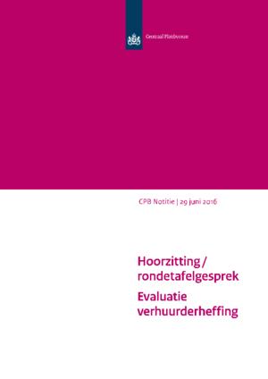 Hoorzitting / rondetafelgesprek Evaluatie verhuurderheffing