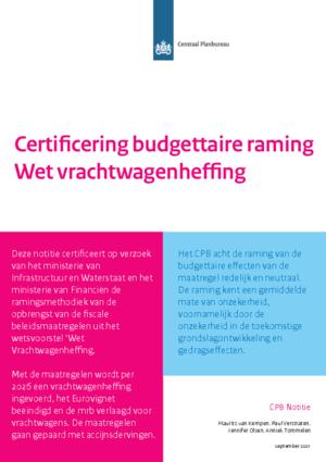 Certificering budgettaire raming Wet vrachtwagenheffing