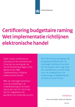 Certificering budgettaire raming Wet implementatie richtlijnen elektronische handel