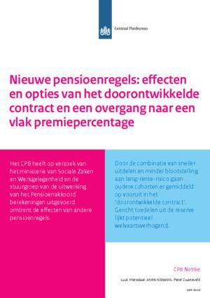 Nieuwe pensioenregels: effecten en opties van het doorontwikkelde contract en een overgang naar een vlak premiepercentage