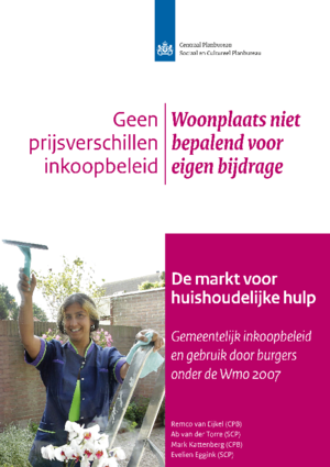 De markt voor  huishoudelijke hulp: Gemeentelijk inkoopbeleid en gebruik door burgers onder de Wmo 2007