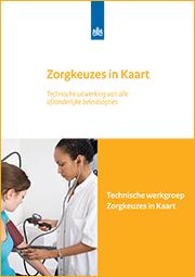 Image for Zorgkeuzes in Kaart: Technische uitwerking van alle afzonderlijke beleidsopties