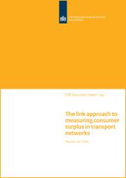 Image for De linkbenadering voor het bepalen van het consumentensurplus in transportnetwerken