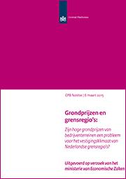 Image for Grondprijzen en grensregio's: Zijn hoge grondprijzen van bedrijventerreinen een probleem voor het vestigingsklimaat van Nederlandse grensregio's?