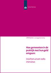 Image for Hoe gemeenten in de praktijk met hun geld omgaan: inzichten uit een reeks interviews