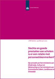 Image for Slechte en goede prestaties van scholen: is er een relatie met personeelskenmerken?