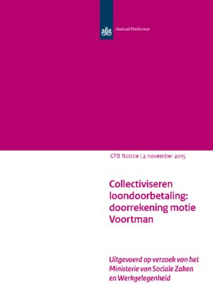 Collectiviseren loondoorbetaling: doorrekening motie Voortman