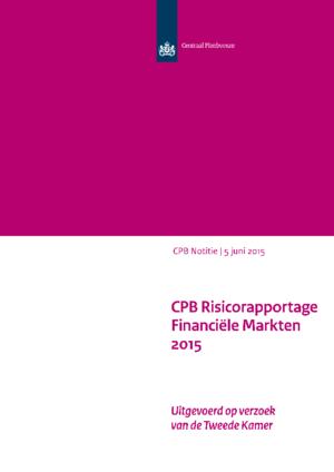 CPB Risicorapportage Financiële Markten 2015