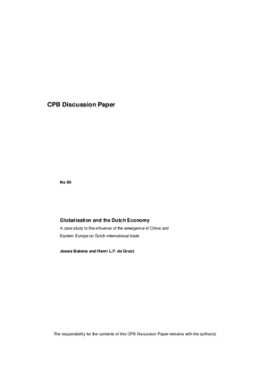 Globalisation and the Dutch economy; a case study to the influence of the emergence of China and Eastern Europe on Dutch international trade