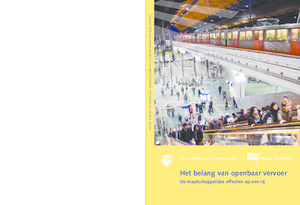 Het belang van openbaar vervoer: de maatschappelijke effecten op een rij