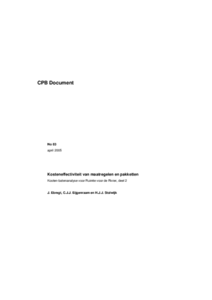 Kosteneffectiviteit van maatregelen en pakketten: Kosten-batenanalyse voor Ruimte voor de Rivier, deel 2