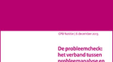 Image for De probleemcheck: het verband tussen probleemanalyse en de maatschappelijke kosten-batenanalyse