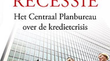 Image for De grote recessie; het Centraal Planbureau over de kredietcrisis