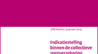 Image for Indicatiestelling binnen de collectieve zorgverzekering